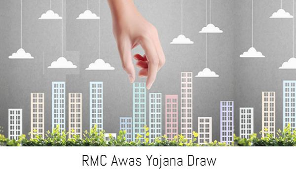 RMC Awas Yojana Draw winning list